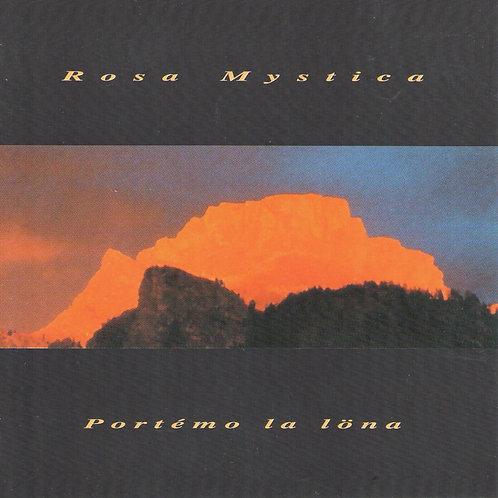 CD Rosa mystica, Portéme la löna