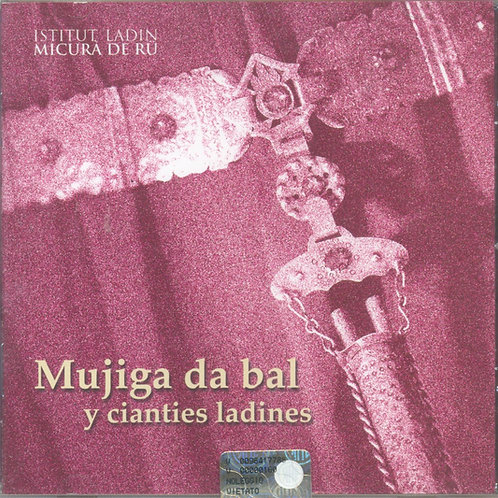 CD Mujiga da bal y cianties ladines