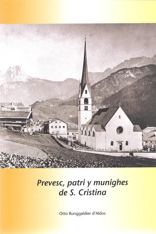 Prevesc patri y munighes de S. Cristina (Otto Runggaldier d'Aldoss)