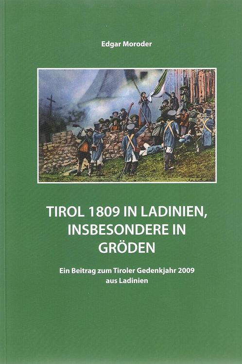 Tirol 1809 in Ladinien, insbesondere in Gröden, Edgar Moroder