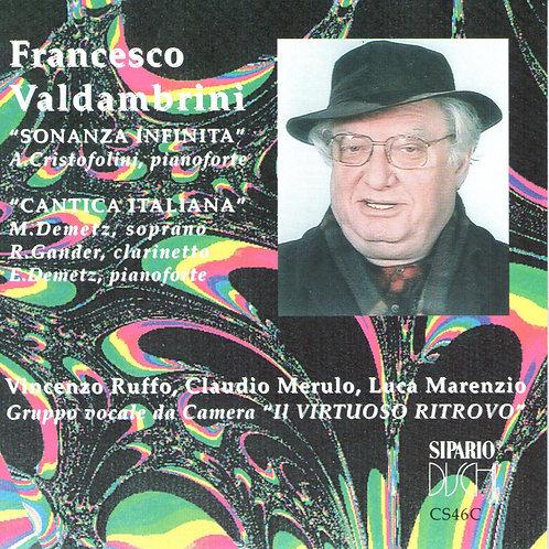CD Francesco Valdambrini, Sonanza infinita, Cantica italiana