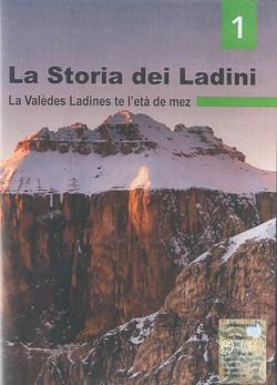 La_Storia_dei_Ladini_1_La_valèdes_Ladines_te_l'età_de_mez