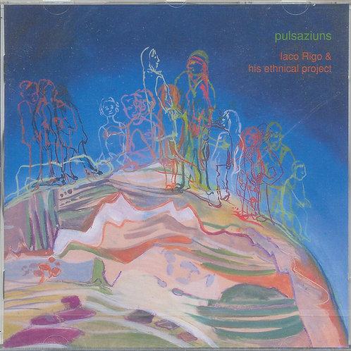 CD Iaco Rigo & his ethnical project, Pulsaziuns