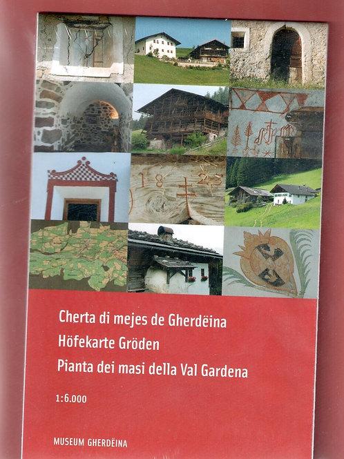 Cherta di mejes de Gherdëina-Höfekarte Gröden-Pianta dei masi della Val Gardena