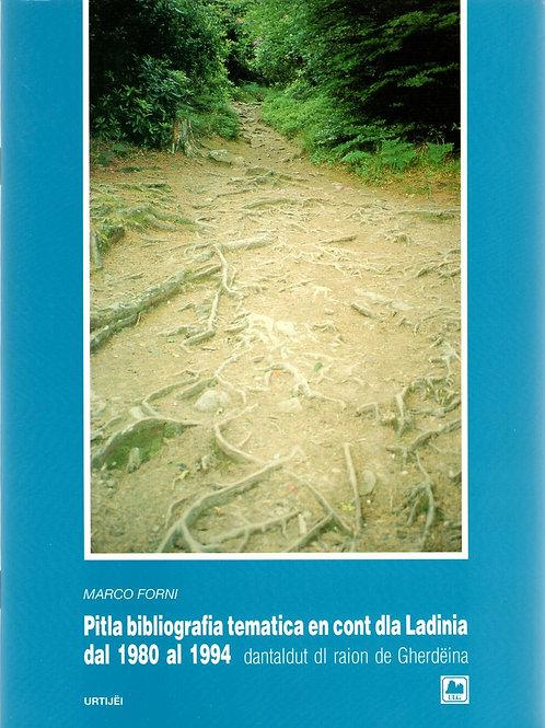 Pitla bibliografia tematica en cont dla Ladinia (Marco Forni)