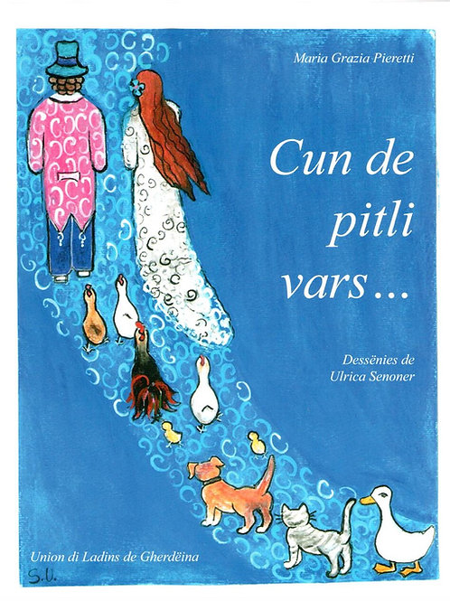 Cun de pitli vars, Maria Grazia Pieretti