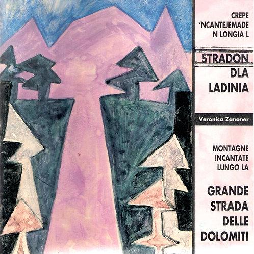 Stradon dla Ladinia - Grande strada delle Dolomiti (Veronica Zanoner)