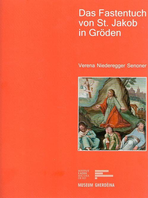 Das Fastentuch von St. Jakob in Gröden (Verena Niederegger Senoner)