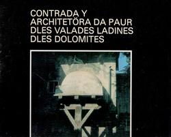Contrada_y_architetöra_da_paur_dles_valades_ladines_dles_Dolomites
