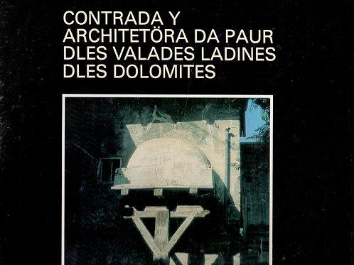 Contrada y architetöra da paur dles valades ladines dles Dolomites