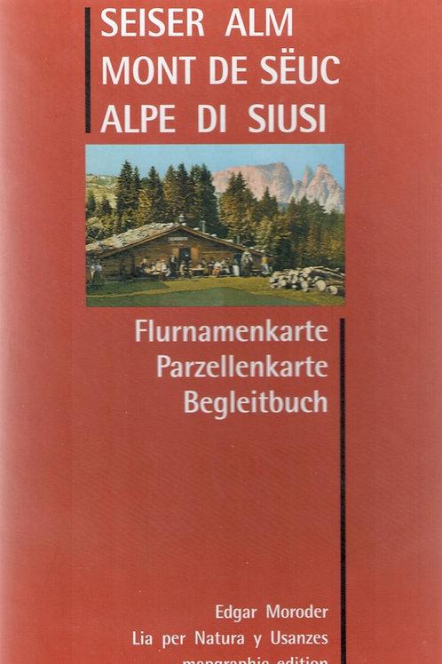 Seiser Alm - Mont de Sëuc - Alpe di Siusi