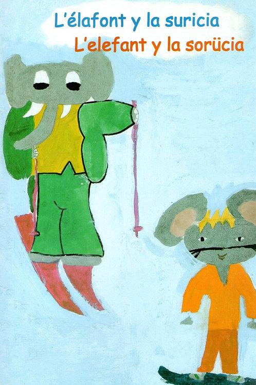 L'élafont y la suricia - L'elefant y la sorücia