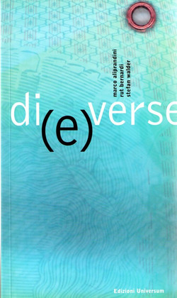 di(e)verse, Marco Aliprandi, Rut Bernardi, Stefan Waldner