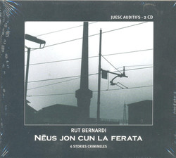 CD Rut Bernardi - Nëus jon cun la ferata