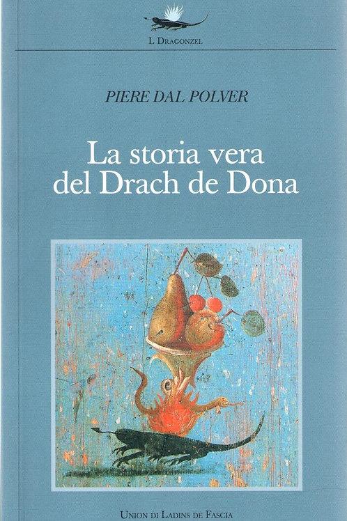 La storia vera del Drach de Dona (Piere Dal Polver)
