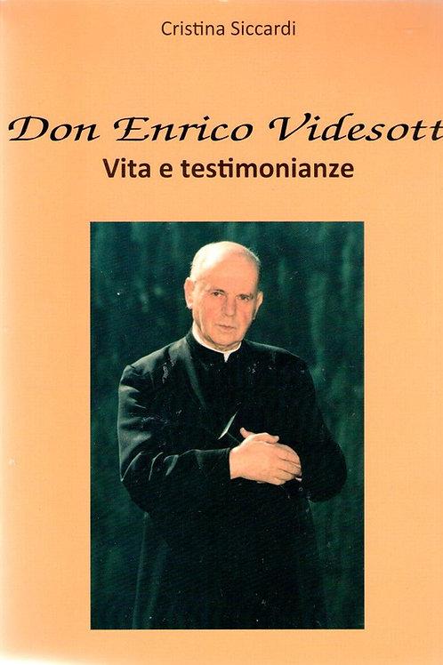 Don Enrico Videsott. Vita e testimonianze (Cristina Siccardi)
