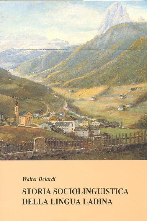 Storia sociolinguistica della Ladinia (Walter Belardi)