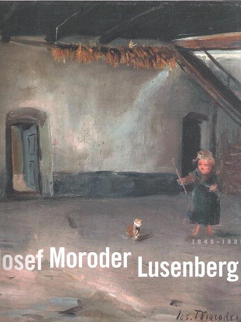 Josef Moroder Lusenberg 1846-1939