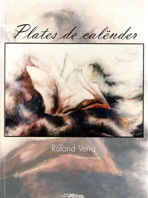 Plates de calënder (Roland Verra)