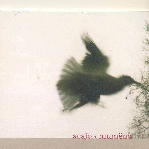 CD Acajo, Mumënc