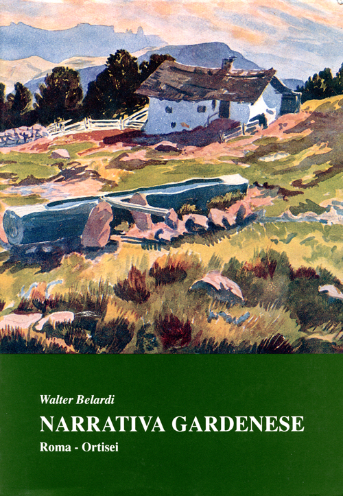 Narrativa gardenese, Walter Belardi