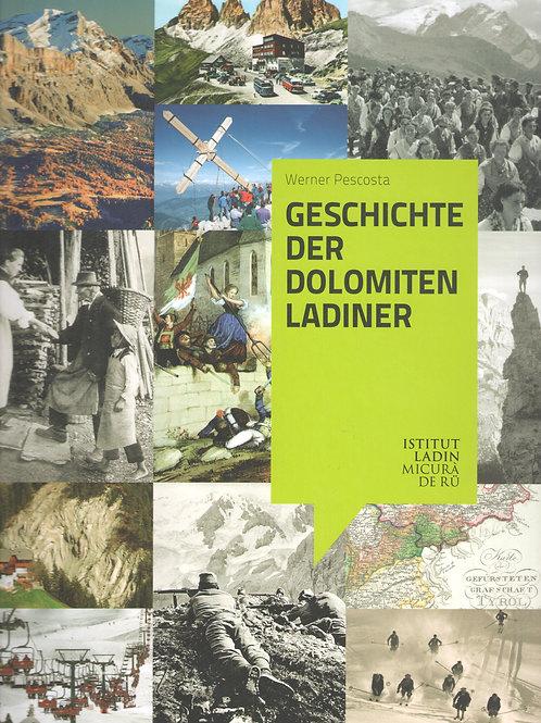 Geschichte der Dolomitenladiner (Werner Pescosta)