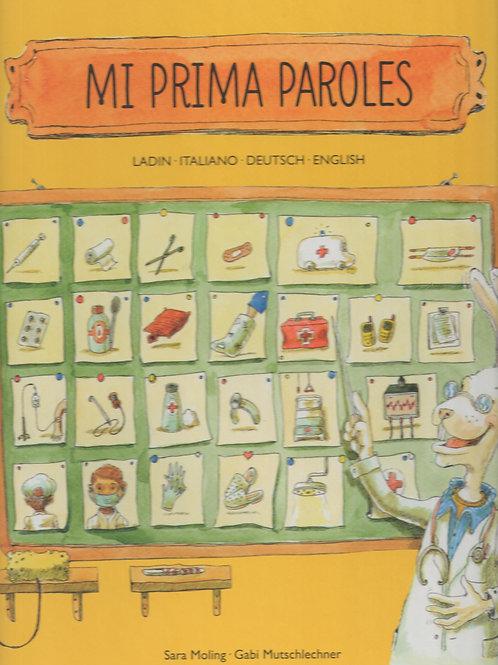 Mi prima paroles - ladin - italiano - deutsch - english