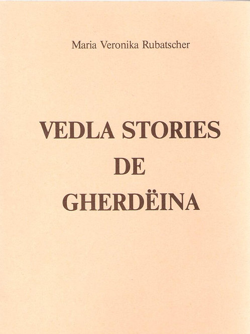 Vedla stories de Gherdëina