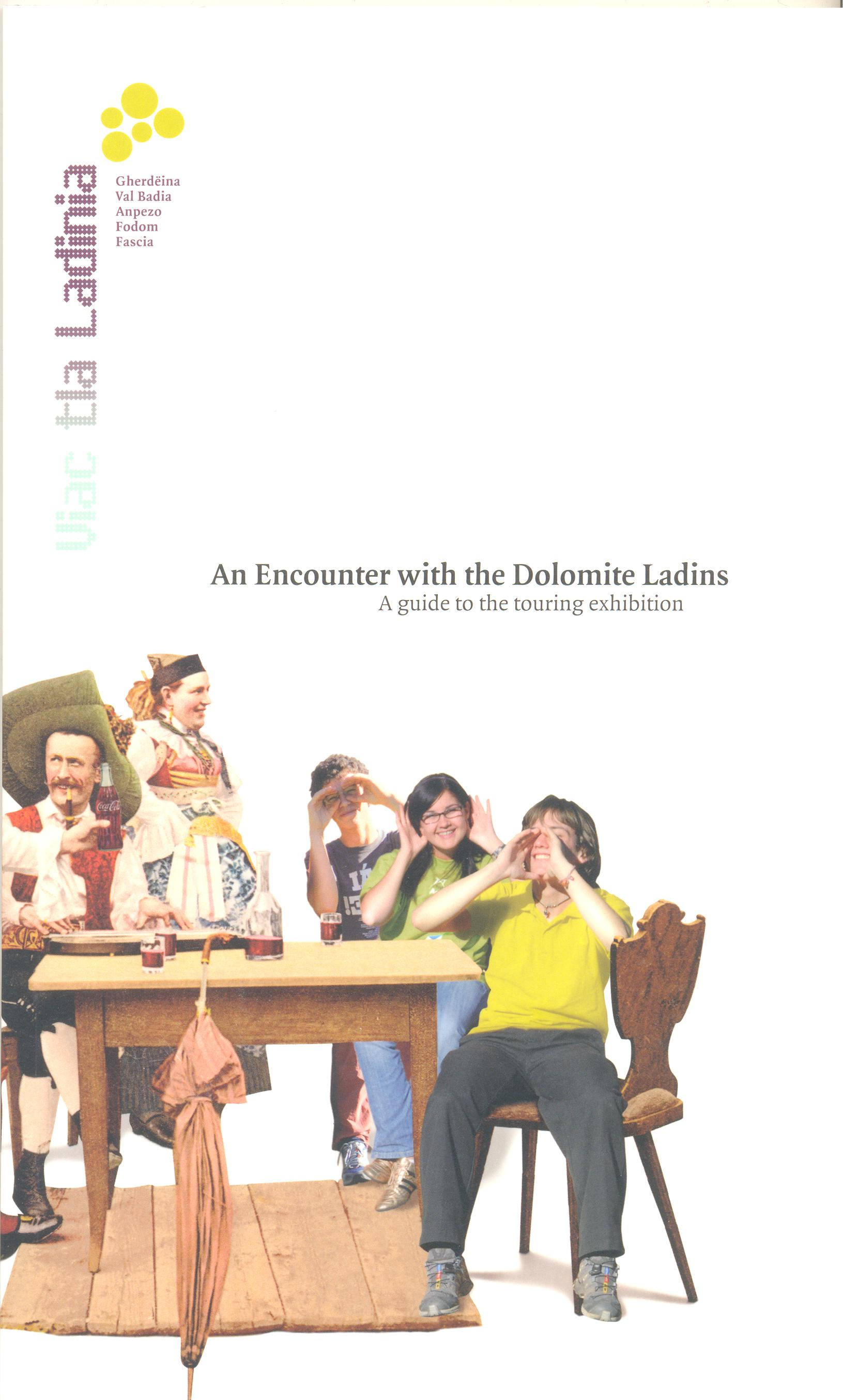 An Encounter with the Dolomite Ladins