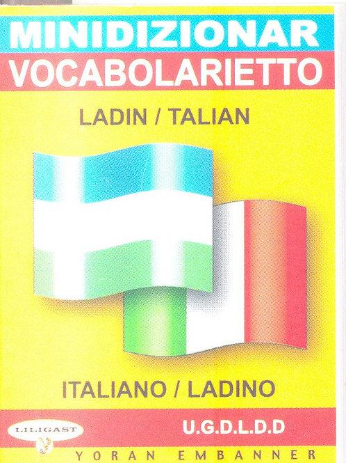 Minidizionar ladin / talian - Vocabolarietto italiano / ladino