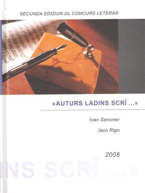 Auturs ladins scrî. Secunda ediziun dl concurs leterar (Ivan Senoner, Iaco Rigo)