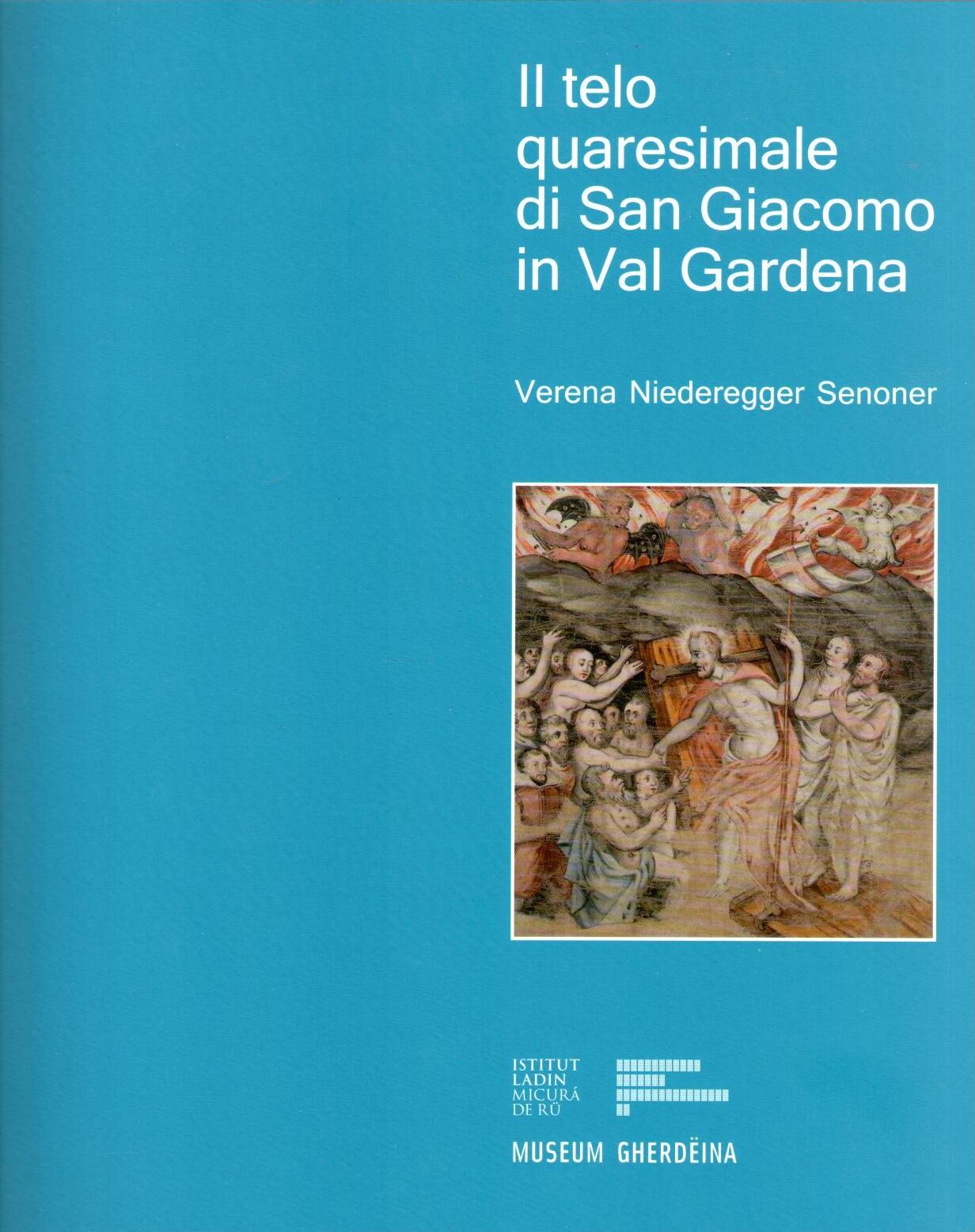 Il telo quaresimale di San Giacomo in Val Gardena, Verena Niederegger Senoner
