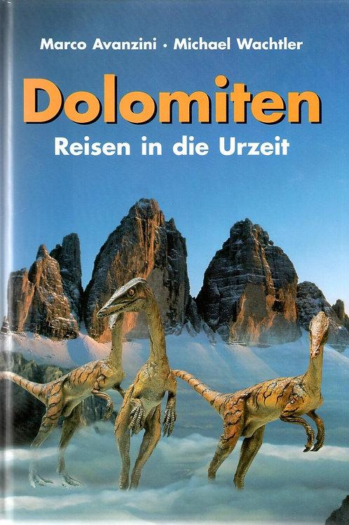 Dolomiten. Reisen in die Urzeit