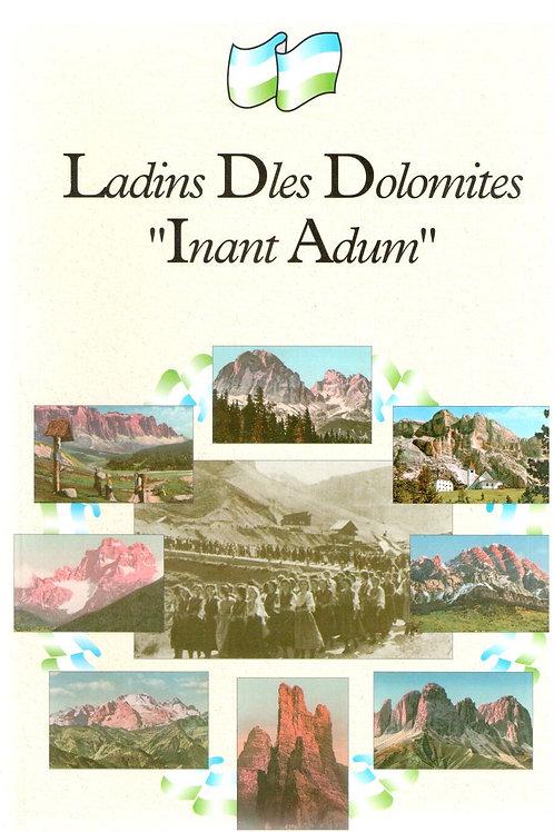 "Ladins Dles Dolomites ""Inant Adum"""