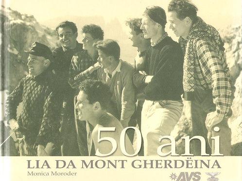 50 ani Lia da Mont Gherdëina (Monica Moroder)