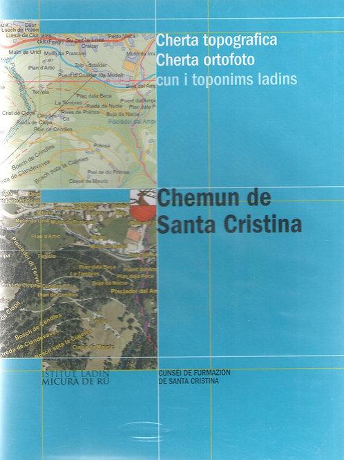 Chemun de Santa Cristina. Cherta topografica