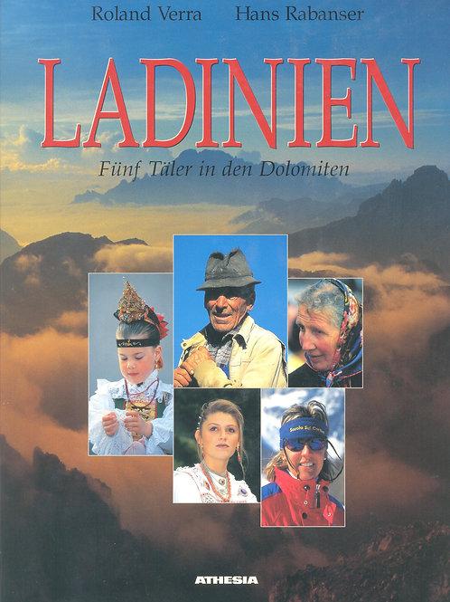 Ladinien. Fünf Täler in den Dolomiten