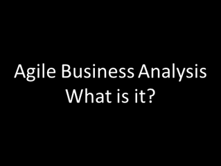 What is Agile Business Analysis?