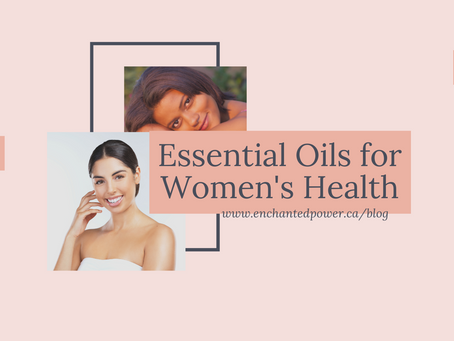Essential Oils For Women's Health