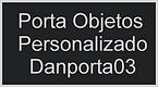 Porta Objetos Personalizado