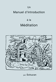un manuel d'introduction à la méditation, par sokuzan