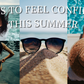 5 Ways To Feel Confident This Summer