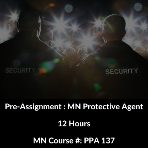 Pre-Assignment Training : MN Protective Agent