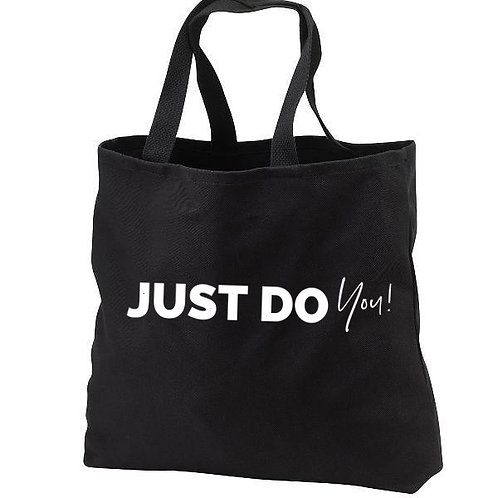 Just Do You! Tote Bag