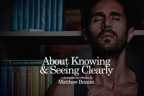 About Knowing and Seeing Clearly