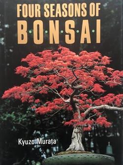 Murata, Kyuzo; Four Seasons of Bonsai; 1