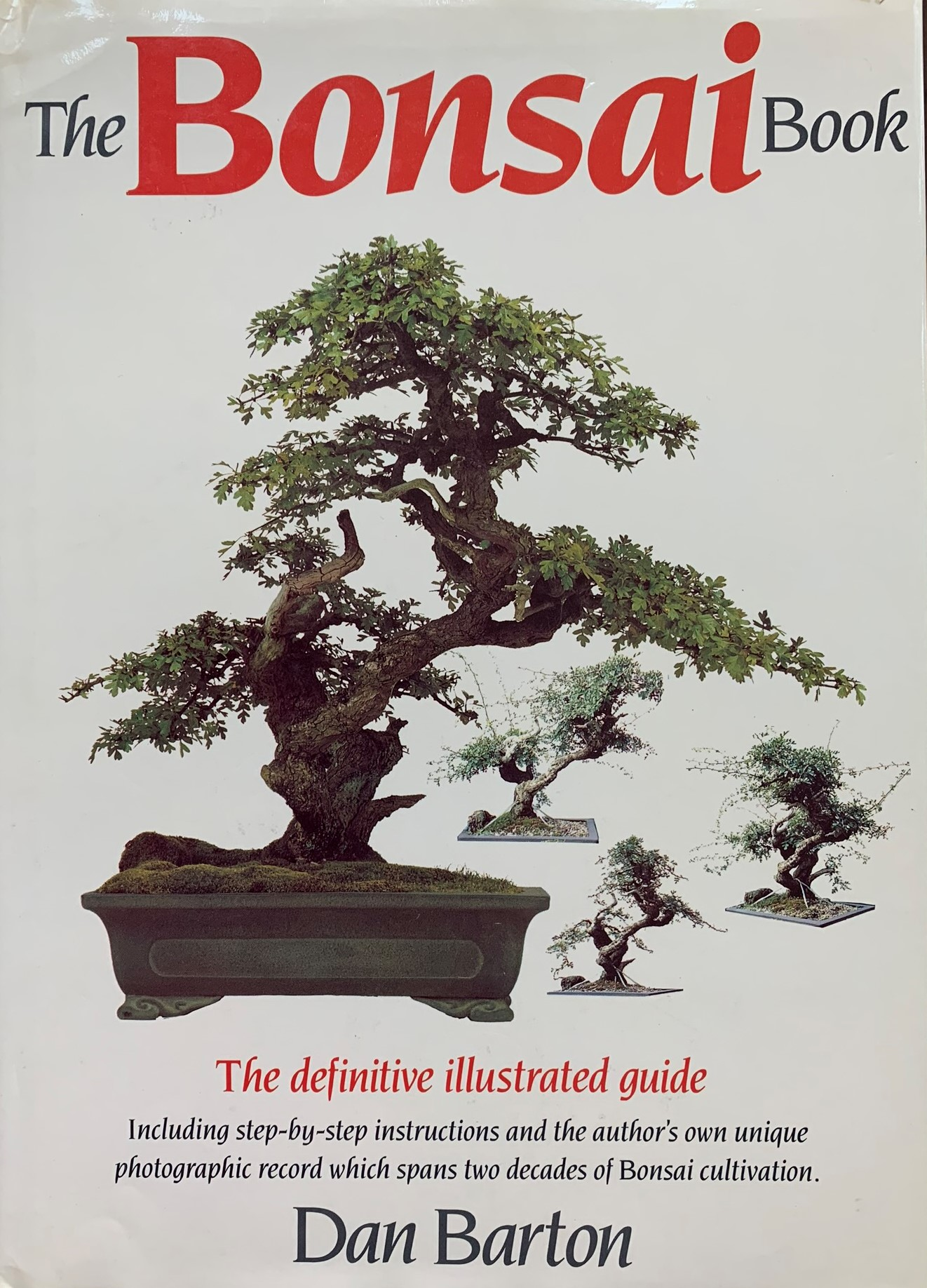 Barton, Dan; The Bonsai Book; 160 pages.