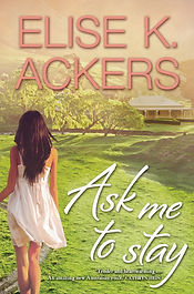 Ask Me o Stay Elise K. Ackers Summer Return