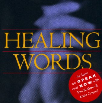 Healing Words - Scientific Research into the Effects of Prayer