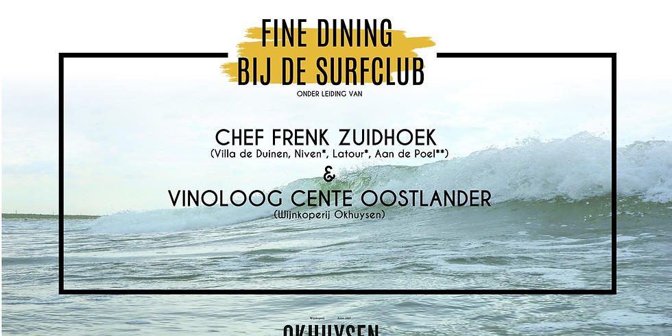 Fine Dining bij de Surfclub